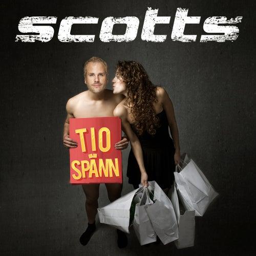 Tio spänn by Scotts