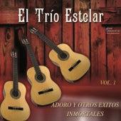Adoro y Otros Exitos Inmortales by El Trio Estelar