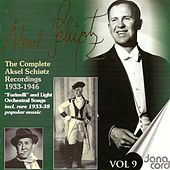 Vocal Recital: Schiotz, Aksel (The Complete Aksel Schiotz Recordings, Vol. 9 (1933-1946) by Aksel Schiotz