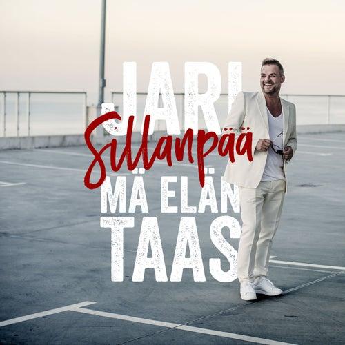 Mä elän taas by Jari Sillanpää