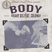 Body (feat. Coldway) by Freaky DJ's