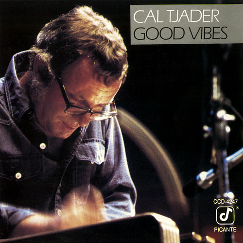 Good Vibes (Live) by Cal Tjader