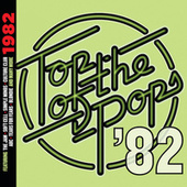 Top Of The Pops - 1982 by Various Artists