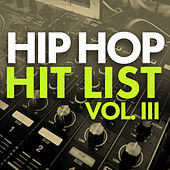 Hip Hop Hit List (Vol. 3) von Various Artists