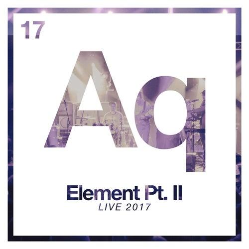 Element, Pt. II (Live) by Aqueous