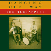 Dancing Our Way von The Toetappers