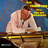 Plays The Hit Paraders de Jack Thompson