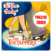 Old Tyme Dancing Volume Three by The Toetappers