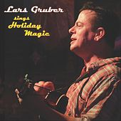 Sings Holiday Magic by Lars Gruber