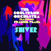 Shiver by The Soultrend Orchestra