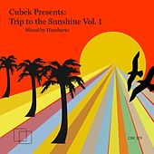 Cubek Presents: Trip To The Sunshine, Vol. 1 - Mixed by Humberto - EP de Various Artists