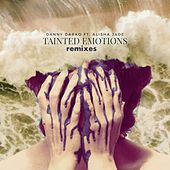 Tainted Emotions Remixes (feat. Alisha Jade) by Danny Darko