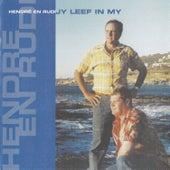 Jy Leef In My by Rudi