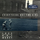 Love Not Money (U.S. Version) de Everything But the Girl