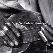 Songs from the Roots of America, Vol. 1 by Various Artists