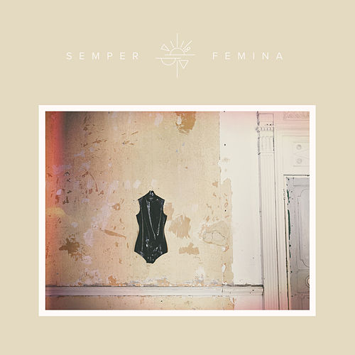 Semper Femina (Deluxe Edition) by Laura Marling