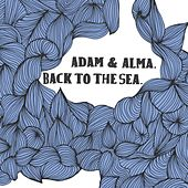 Back To The Sea by Adam