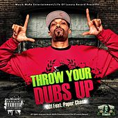 Throw Your Dubs Up (feat. Paper Chase) [Remix] by 001