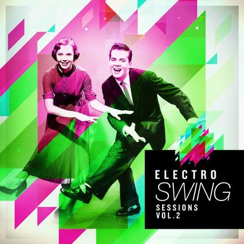 Electro Swing Sessions, Vol. 2 de Various Artists