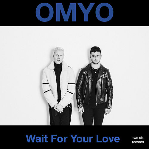 Wait for Your Love by Omyo