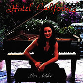 Hotel California by Lisa Addeo