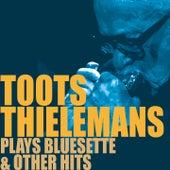 Bluesette & Other Hits de Toots Thielemans