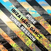 Pure Ibiza Hard Dance Tunes Session de Various Artists