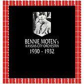 In Chronology - 1930-1932 by Bennie Moten