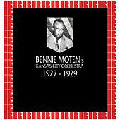 In Chronology - 1927-1929 by Bennie Moten