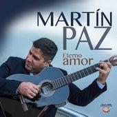 Eterno Amor by Martín Paz