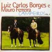 Campeiros, Vol. 2 by Luiz Carlos Borges