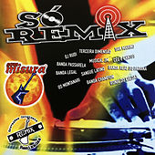 Só Remix - Remixes de Various Artists