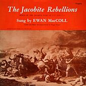The Jacobite Rebellions by Ewan MacColl