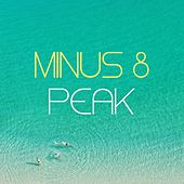 Peak (2004 Version) by Minus 8