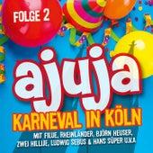 ajuja 2 - Karneval in Köln von Various Artists