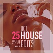 25 Hot House Edits, Vol. 1 de Various Artists