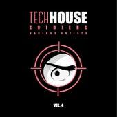 Tech House Soldiers, Vol. 4 de Various Artists