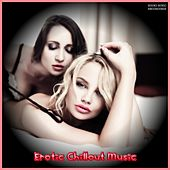 Erotic Chillout Music de Various Artists