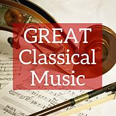 Great Classical Music by Various Artists