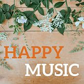 Happy Music by Various Artists