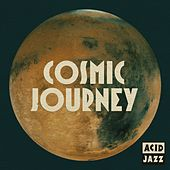 Acid Jazz: Cosmic Journey von Various Artists