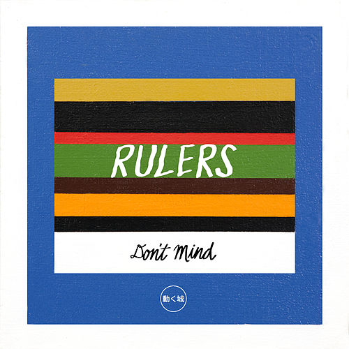 Don't Mind by The Rulers