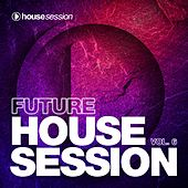 Future Housesession, Vol. 6 by Various Artists