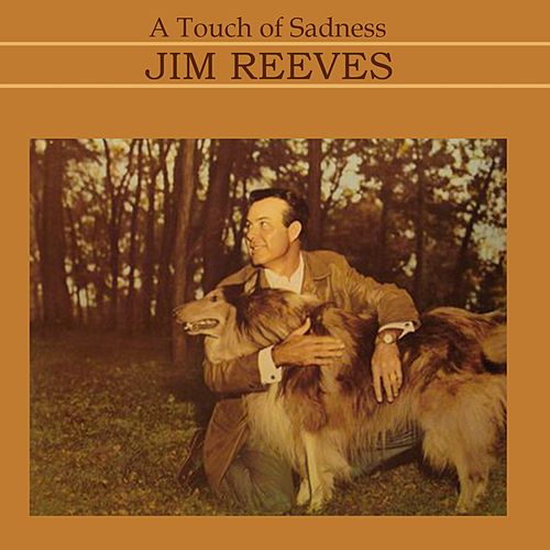 A touch of sadness di Jim Reeves