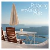 Relaxing with Greek Music de Various Artists