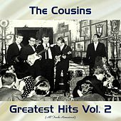 Greatest Hits Vol. 2 (All Tracks Remastered 2017) by Cousins