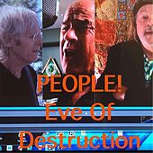 Eve of Destruction by People