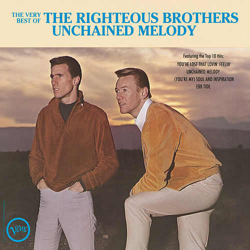 Very Best Of The Righteous Bros: Unchained Melody by The Righteous Brothers