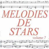 Mélodies de stars volume 7 by Various Artists
