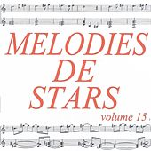 Mélodies de stars volume 15 de Various Artists